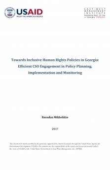 Towards Inclusive Human Rights Policies in Georgia: Efficient CSO Engagement in Policy Planning, Implementation and Monitoring