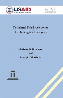 Criminal Trial Advocacy for Georgian Lawyers
